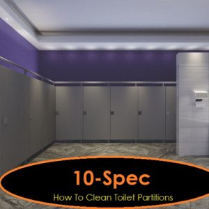 How to clean toilet partitions